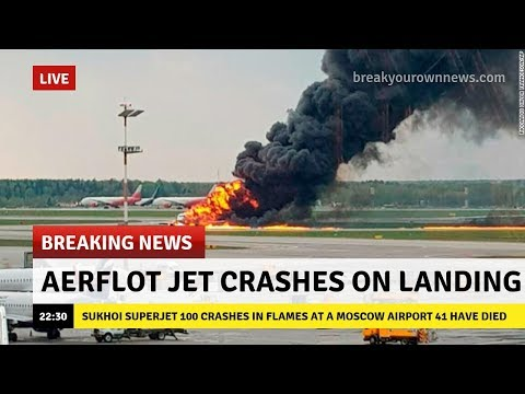 Aviation BREAKING News: Aeroflot Flight 1492 Crashes At A Moscow Airport