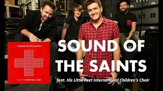 Audio Adrenaline - Sound Of The Saints (Lyrics)