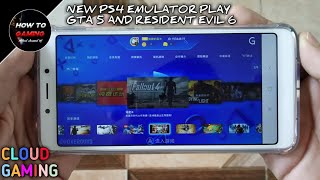 ||NEW PS4 EMULATOR PLAY GTA 5 AND RESIDENT EVIL 6 IN ANDROID||REAL||APK+OBB||