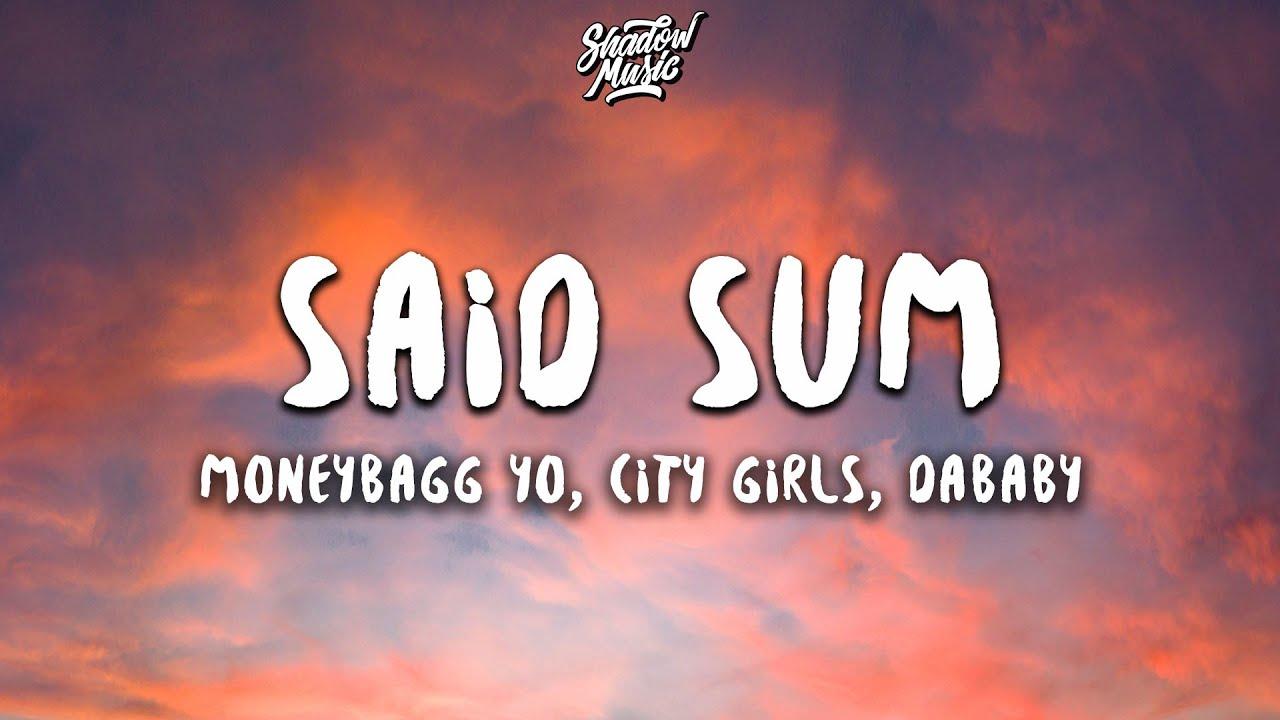 Download Moneybagg Yo - Said Sum (Remix) (Lyrics) ft. City Girls, DaBaby