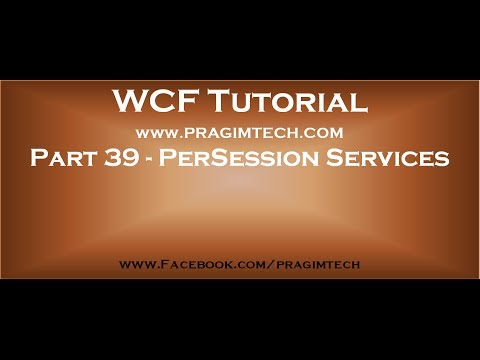 Part 39   PerSession WCF services
