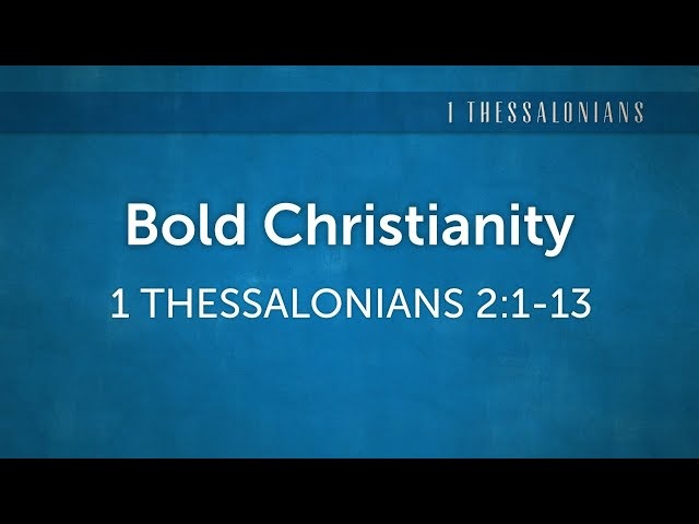 Bold Christianity