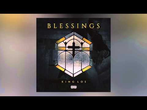 King Los - Blessings (Freestyle)