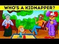 WHO'S A KIDNAPPER? 17 RIDDLES TO SAVE SOMEONE'S LIFE