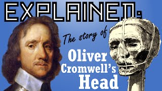 Explained: The strange journey of Oliver Cromwell's Head