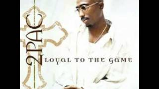 2Pac - Loyal to the Game - Ghetto Gospel