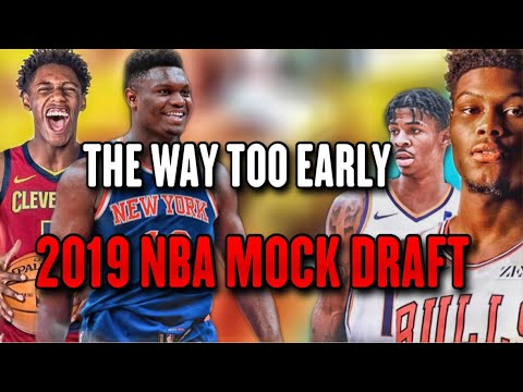 The WAY TOO EARLY 2019 NBA Mock Draft ! thumbnail