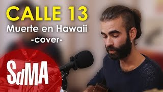 Rupatrupa - Muerte en Hawaii (Calle 13 Cover)
