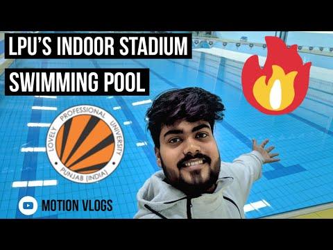 LPU Indoor Stadium | Swimming Pools | Gyms | LPU-2020 | Motion Vlogs