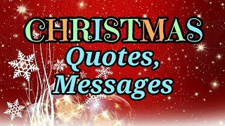 CHRISTMAS Quotes, A Message Of Hopes