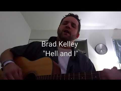"""Brad Kelley """"Hell and I"""""""