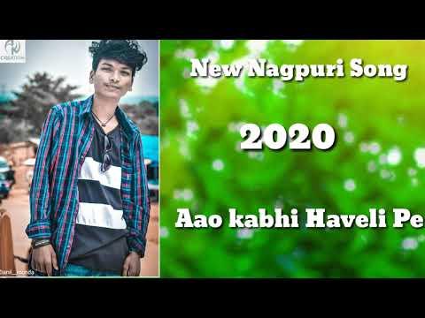💔New Nagpuri Full Song 💔Aao Kabhi Haveli Pe💔 New Nagpuri Hit Song 2020💞