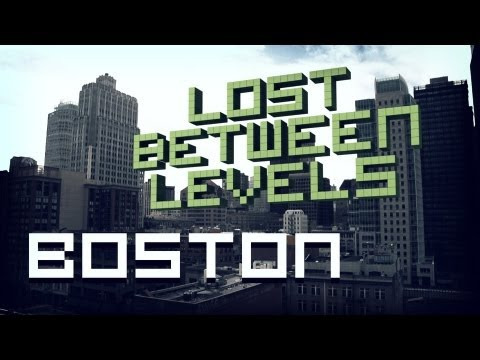 Lost Between Levels: Boston