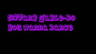 Tiffany Gayle-Do You Wanna Dance (Ultimate Clubland A Decade In Dance)