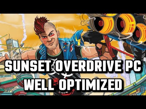 Well Optimized PC Games: Sunset Overdrive