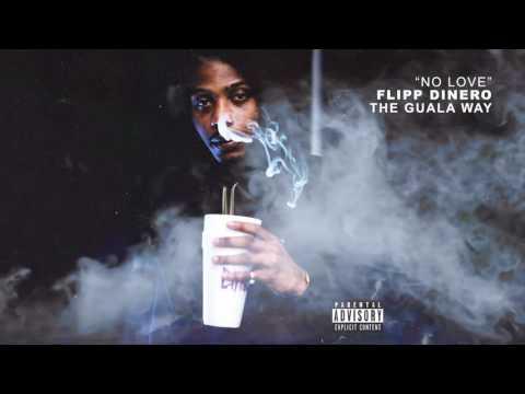 "Flipp Dinero - ""No Love"" (Official Audio)"