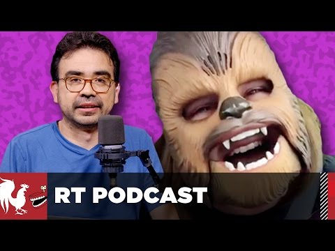The Chewbacca Conversation - RT Podcast #377