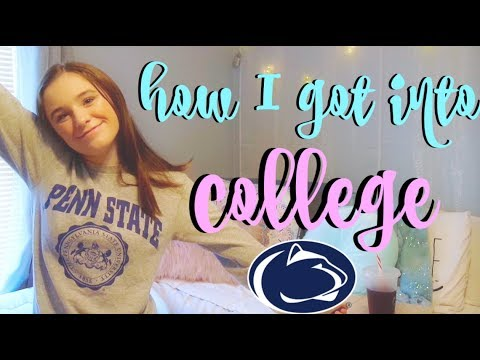 How I Got Into College   Penn State University