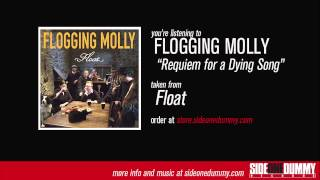 Flogging Molly - Requiem for a Dying Song (Official Audio)