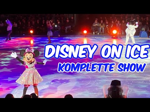 Disney On Ice - Das Zauberhafte Eisfestival! KOMPLETTE SHOW Inkl. Review!