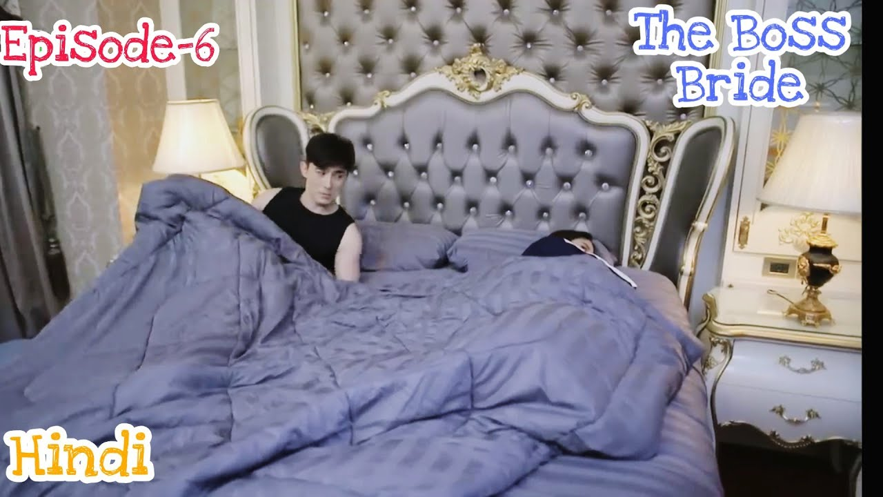 Download He was secretly trying to sleep on the bed with her    The Boss Bride    Part-6     Hindi- Dubbed   