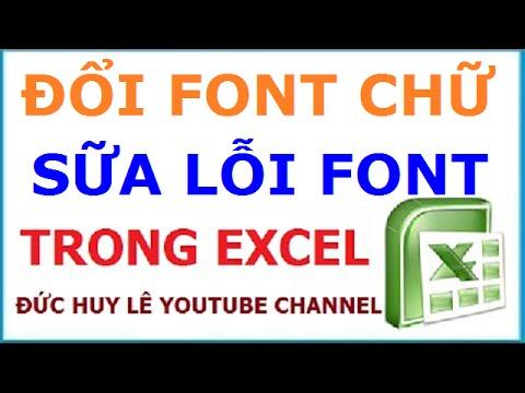 Cách Sửa File Excel Bị Lỗi Font Và đổi Phông Chữ Cực Nhanh