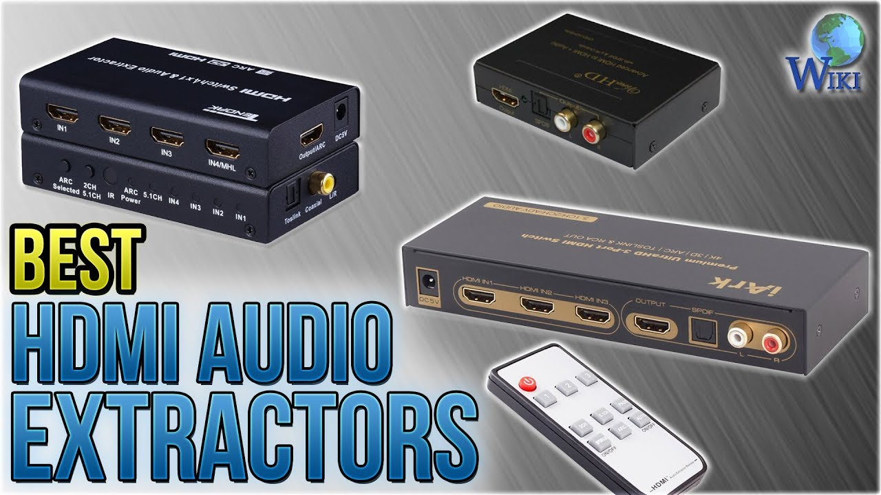 7 Best HDMI Audio Extractors 2018