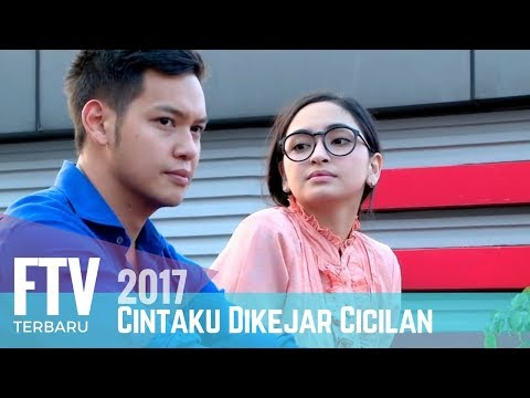 FTV Valerie Tifanka & Ferly Putra | Cintaku Di kejar Cicilan (FULL)