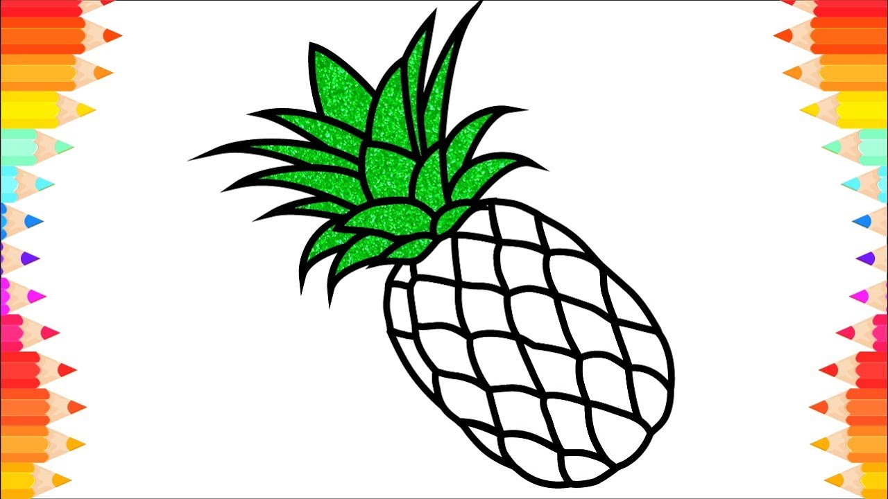 How to Draw Pineapple🍍 Drawing & Coloring For Kids - Coloring Pages ...