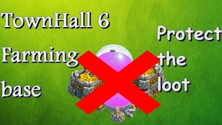 Clash Of Clans- TownHall 6 Farming Base(Protect the loot)