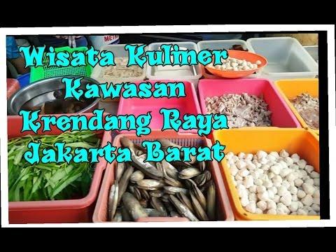 Wisata Belanja Kuliner Kawasan Krendang Raya Jakarta Barat Indonesia