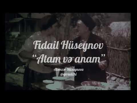 """Fidail Hüseynov """"Atam və anam"""" (Aləmzər Hüseynova)"""