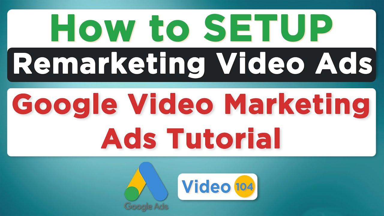 Video Remarketing Google Ads | YouTube Video Remarketing Ads | Remarketing Video Ads 2020 in Hindi