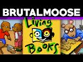 More Living Books - brutalmoose