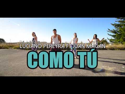 COMO TÚ - Luciano Pereyra ft Juan Magan (Coreografia ZUMBA) / LALO MARIN