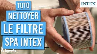 Comment nettoyer ou changer le filtre d'un spa INTEX