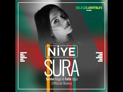 Sura - Niye (Official Remix)