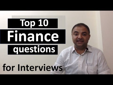 Finance Top 10 common finance questions for Interviews