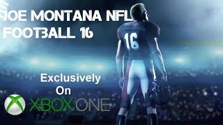 2K Sports Making Xbox One Exclusive Joe Montana 2K16 NFL Football?