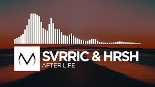 [Trap] - SVRRIC &amp HRSH - After Life