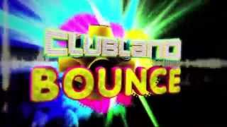 Clubland Bounce - TV Advert - Out Now