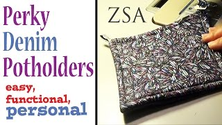 Perky Denim Potholders entirely by machine | Gift Project | Hot Pads Pot Holder ZSA Tutorials