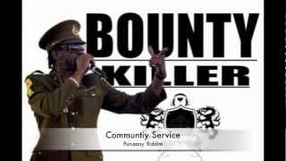 Bounty Killer - Community Service (Punaany Riddim)