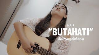 NAIF- BUTA HATI  ( LIVE COVER BY  LIA MAGDALENA )