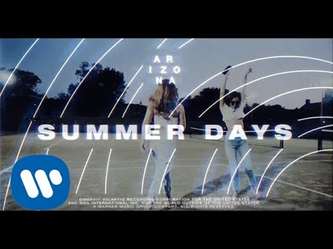 A R I Z O N A  Summer Days  Audio