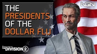The Presidents of the Dollar Flu || Lore / Story || The Division 2