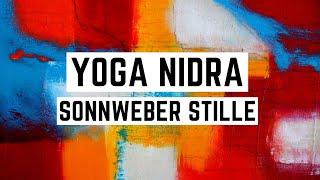 Yoga Nidra (ohne Musik) | Geführte Meditation | Achtsamkeit & Entspannung | Sonnweber Stille