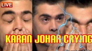 What happend karan johar is crying ??