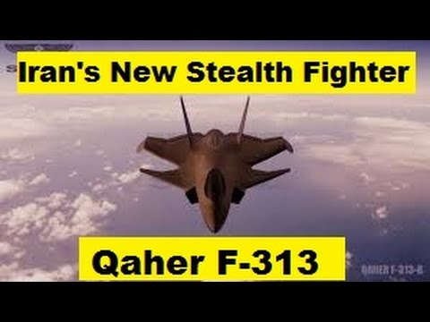 Iran's New Qaher F 313 Stealth 5th Generation Fighter, US ...