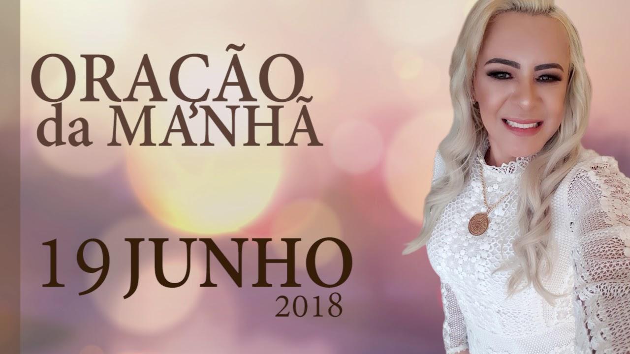 Oração da Manhã - Terça-feira, 19 de Junho de 2018 | Bispa Virginia Arruda